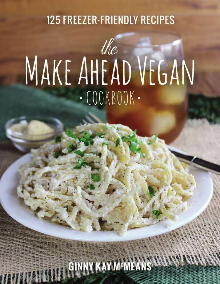 the Make Ahead Vegan by Ginny Kay McMeans, published by Countryman Press, $24.95, 304 pages