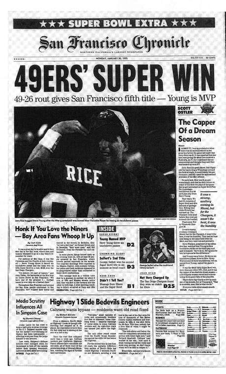 This Chronicle front page from Jan. 30, 1995, covers the 49ers' Super Bowl victory over the San Diego Chargers. Photo: The Chronicle 1995