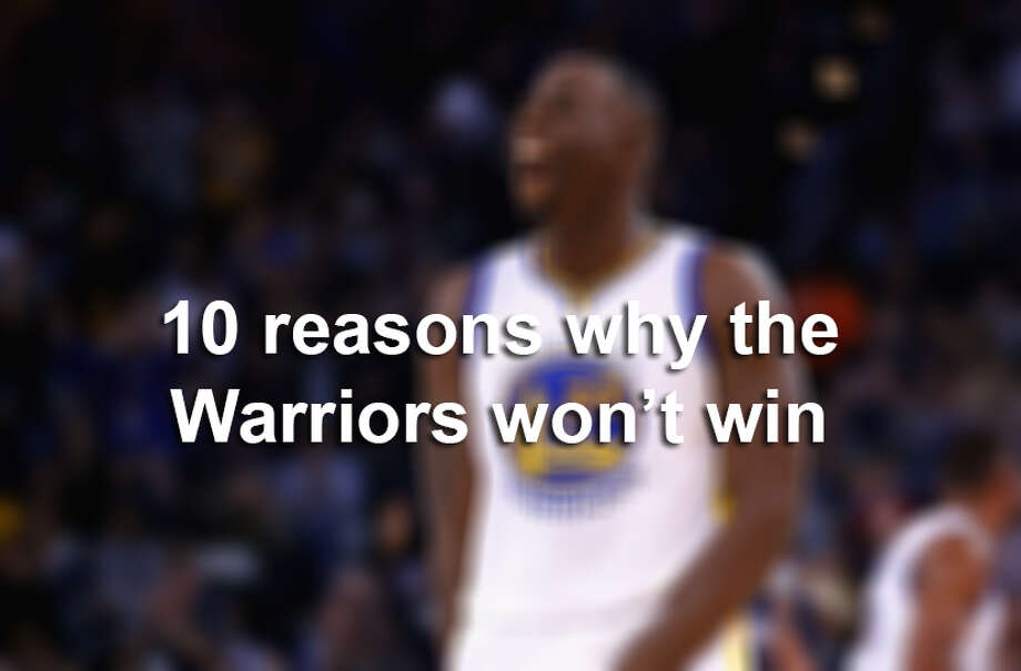 10 reasons why the Warriors won't win the NBA championship a second time in a row.