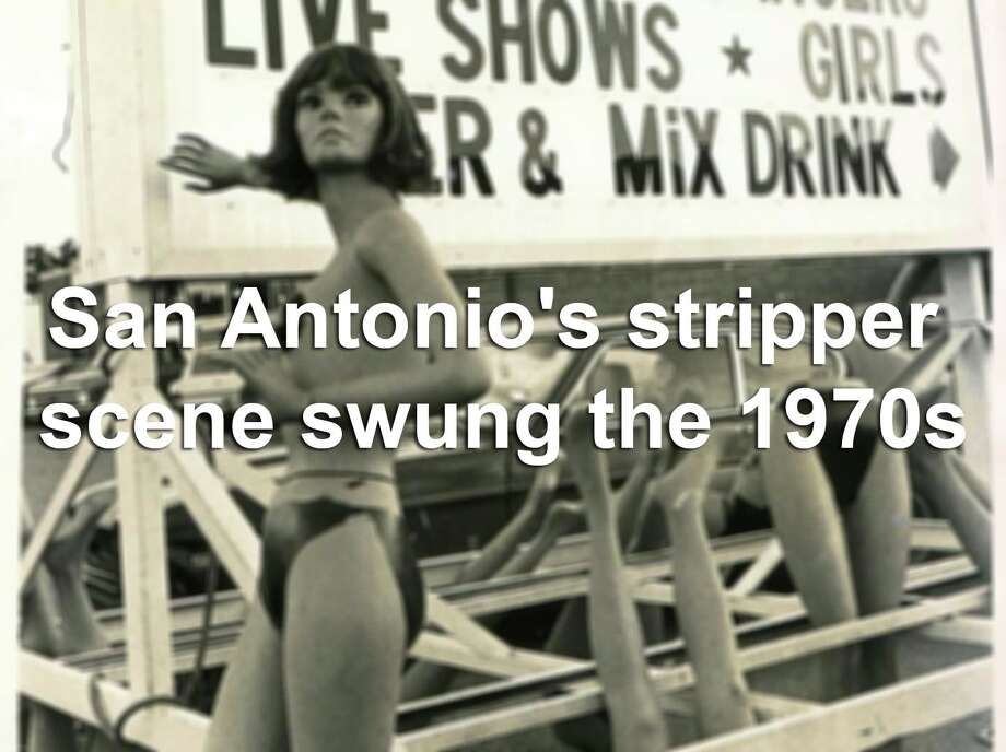 Exotic, totally nude acts lined Austin Highway in the 1970s, from clubs like the Classic Cat to Dirty Sally's. Even the River Walk joined the bump and grind with Club Casino Strip. Click ahead for a flashback to that heyday. Photo: San Antonio Express-News