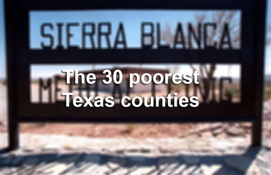 These are the 30 Texas counties with the highest poverty rates, according to the U.S. Census Bureau.