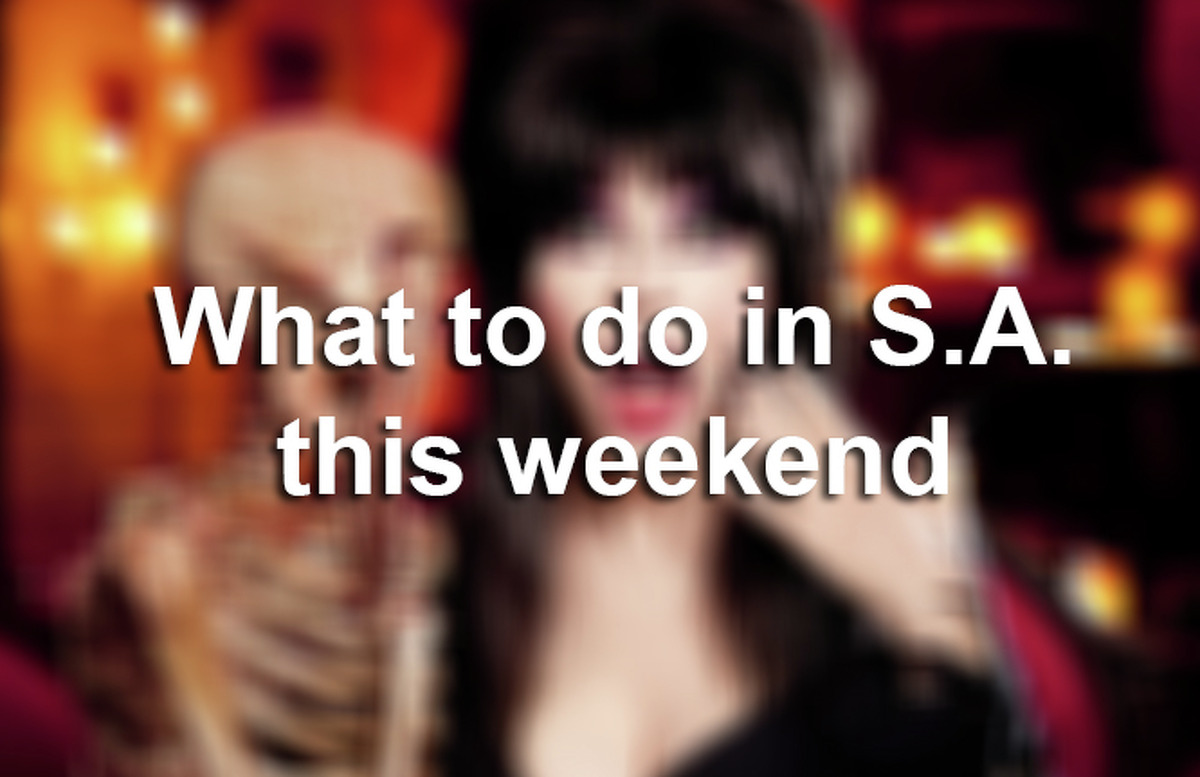 What to do in San Antonio this weekend.