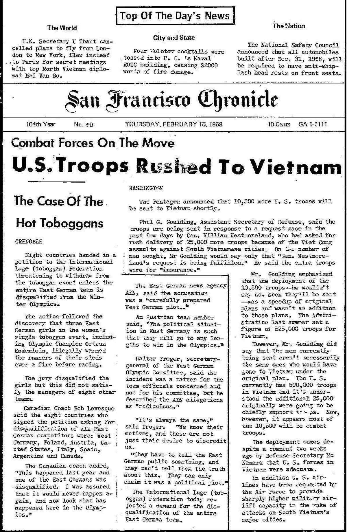 The Chronicle's front page from February 15, 1968, a strike edition, announces more U.S. troops to be sent to Vietnam.