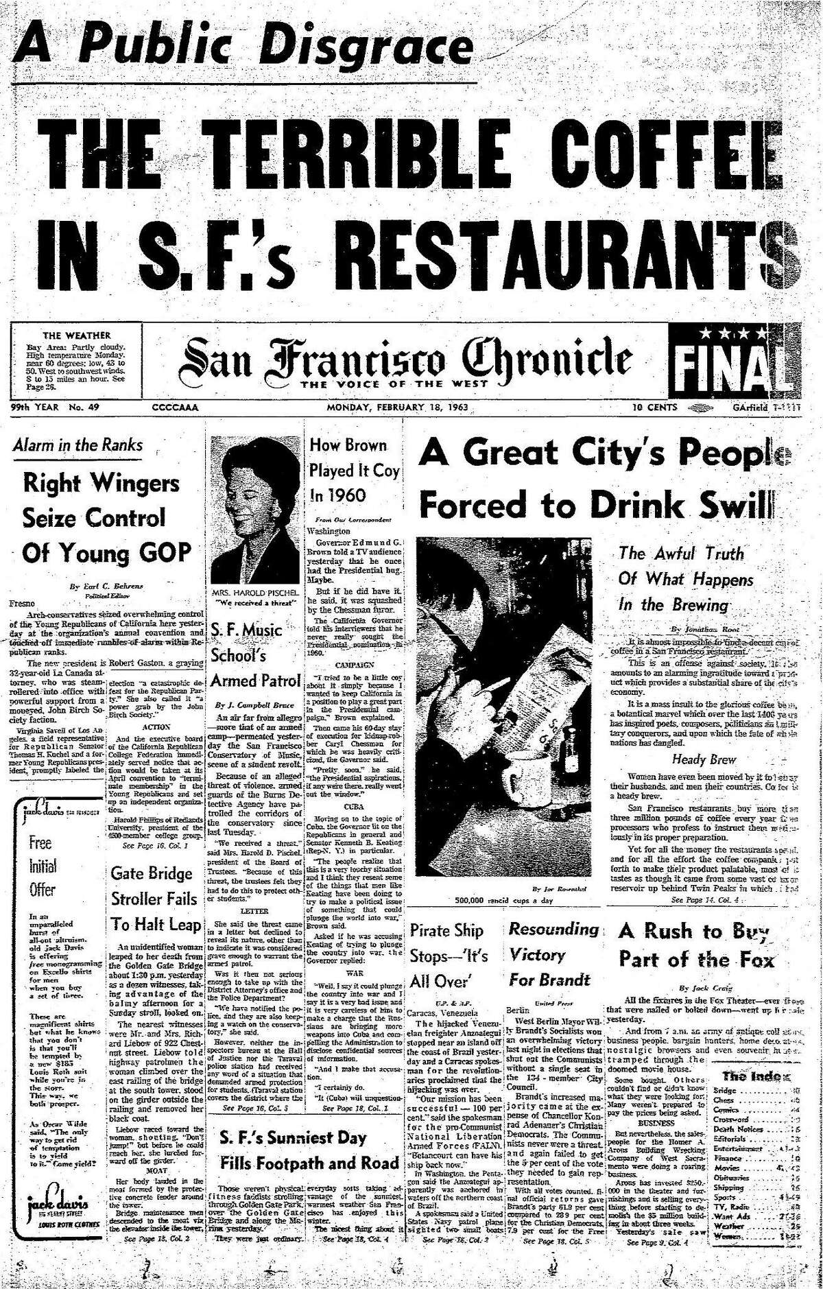 The Chronicle's front page from February 18, 1963 covers the terrible coffee in San Francisco's restaurants.