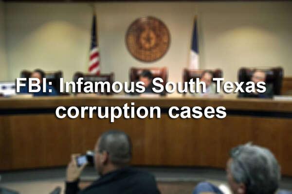 High-profile South Texas FBI corruption cases since 2015.