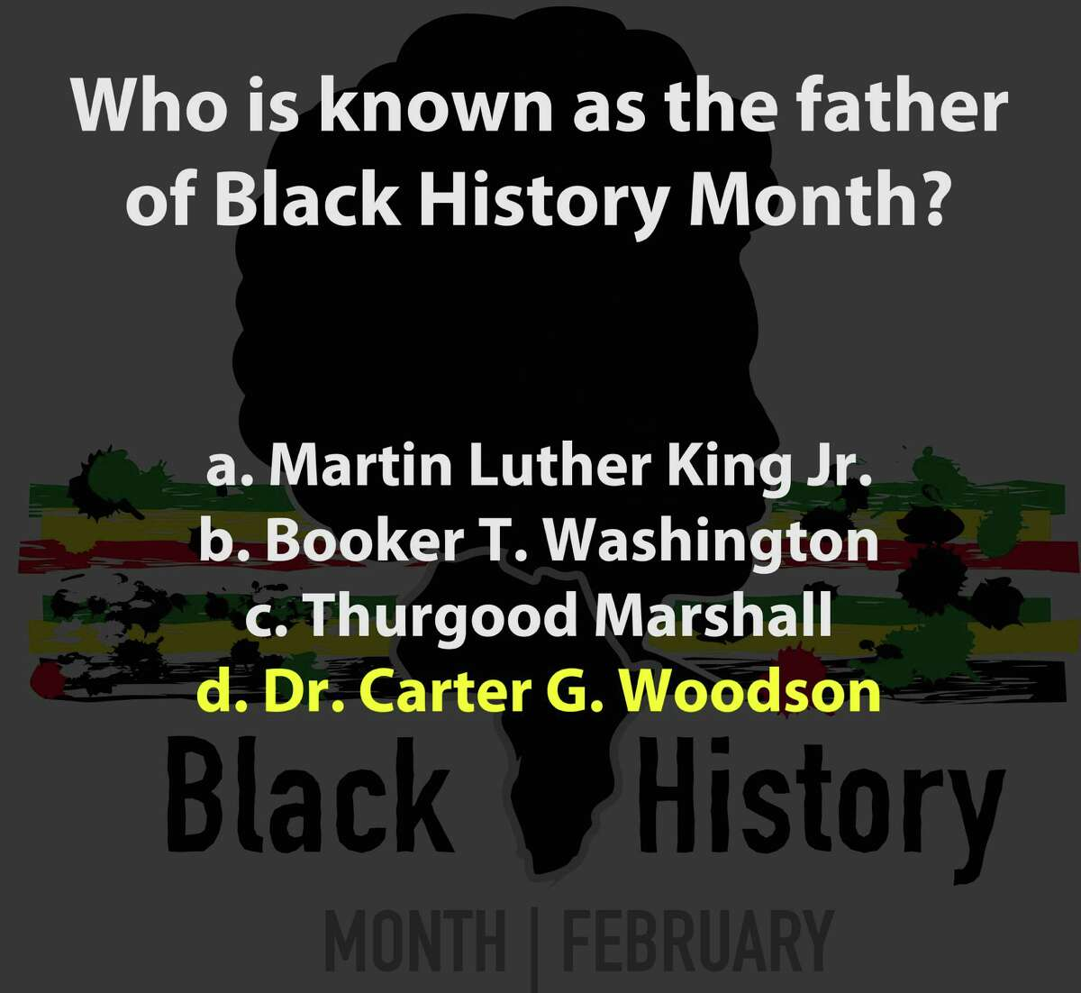 Test your knowledge with this Black History Quiz fromBlack Entertainment Television.