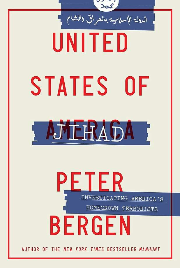United States Of Jihad By Peter Bergen Sfgate