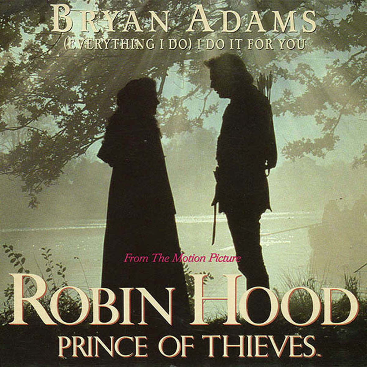 (EVERYTHING I DO) I DO IT FOR YOU Bryan Adams - 1991Featured in the movie