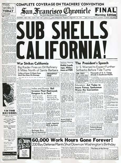 The Chronicle's front page from Feb. 24, 1942, covers a Japanese submarine strike on California. Photo: Chronicle, The Chronicle, 1942