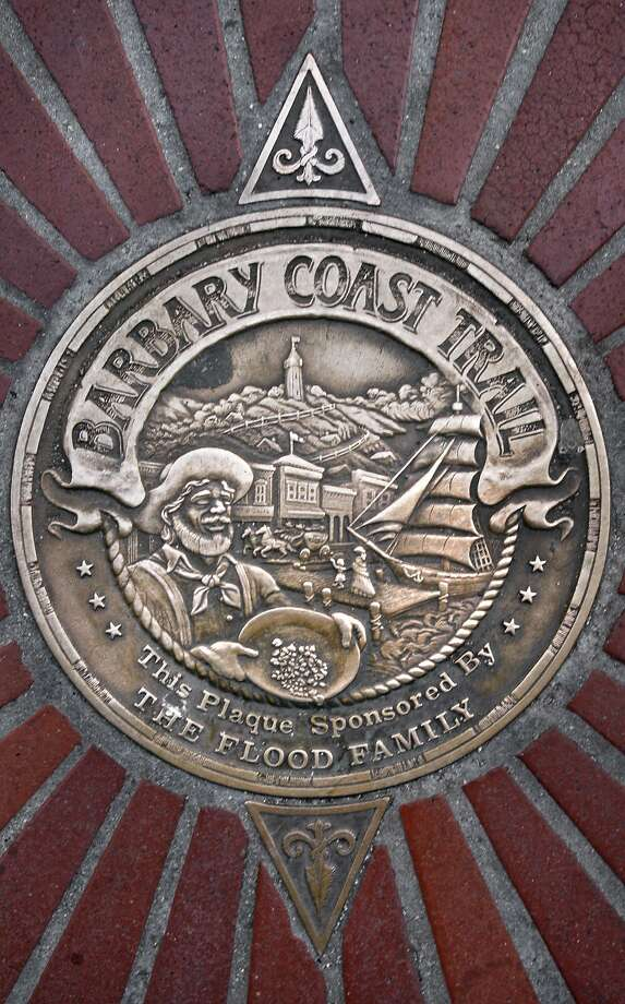 B is for the legendarily licentious Barbary Coast. Pictured is one of the markers on a walking tour of San Francisco. Photo: Frederic Larson, The Chronicle