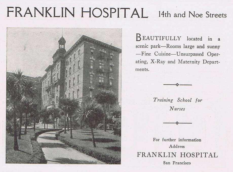 Franklin Hospital at the corner of 14th Street and Noe Street, site of current California Pacific Medical Center, formerly Davies. Medical journal from 1924. From the collection of Bob Bragman Photo: Bob Bragman