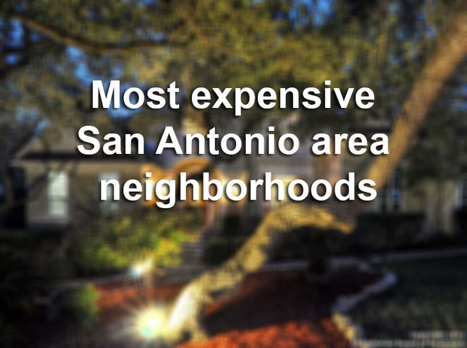 Click through the slideshow to see the most expensive San Antonio area neighborhoods. Photo: Courtesy