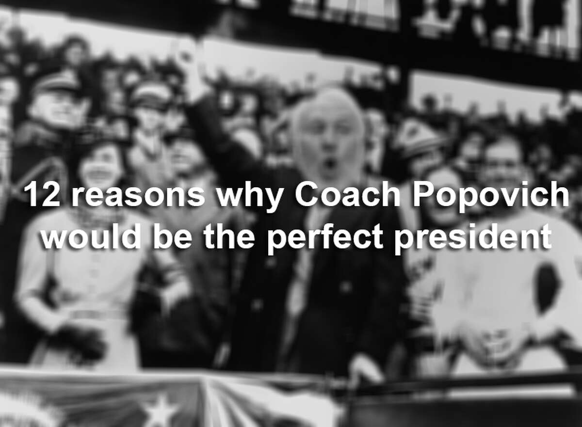 A Wall Street Journal writer has publicly affirmed what San Antonians have believed since the 1990s: Spurs Coach Gregg Popovich could rule a nation. Here are 12 reasons why we think that is a great idea.
