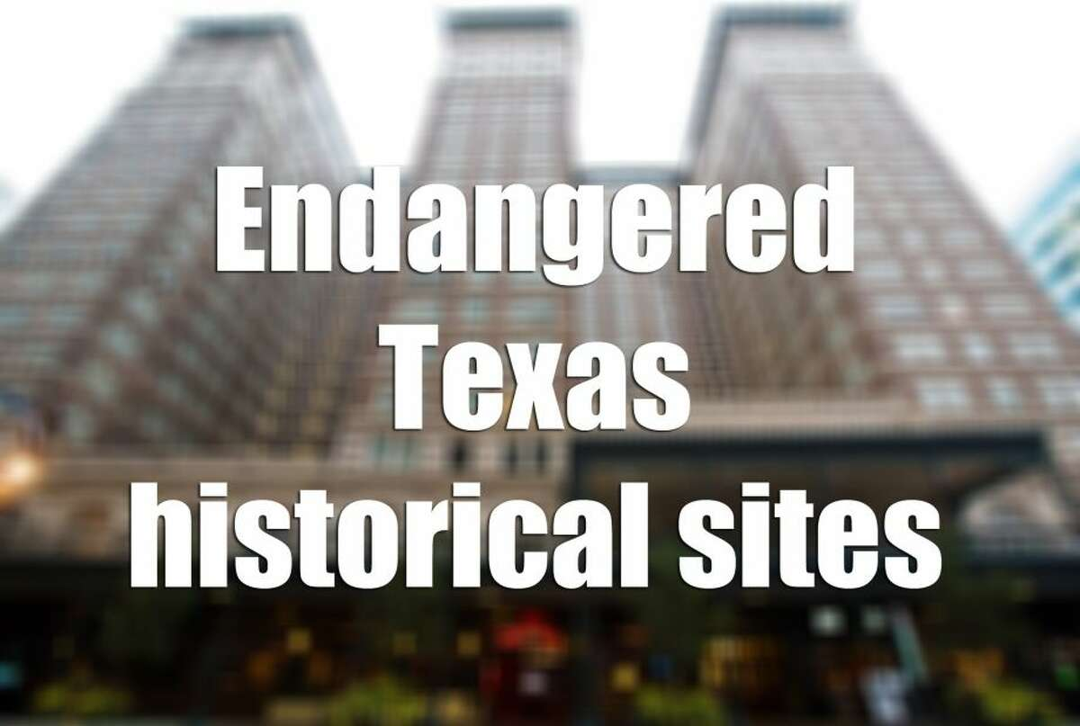 Keep clicking to see the most endangered places in 2016, according to Preservation Texas.