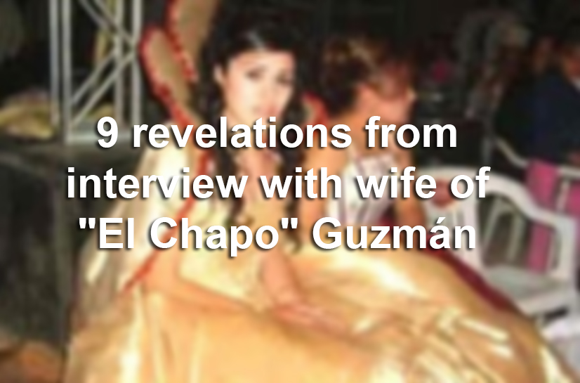 why  u0026 39 el chapo u0026 39 s u0026 39  beauty queen wife says she is  u0026 39 afraid for