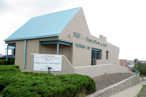 The Hilltop Women's Reproductive Clinic in El Paso is among those that would have to close if the Supreme Court rules in favor of Texas' strict law.