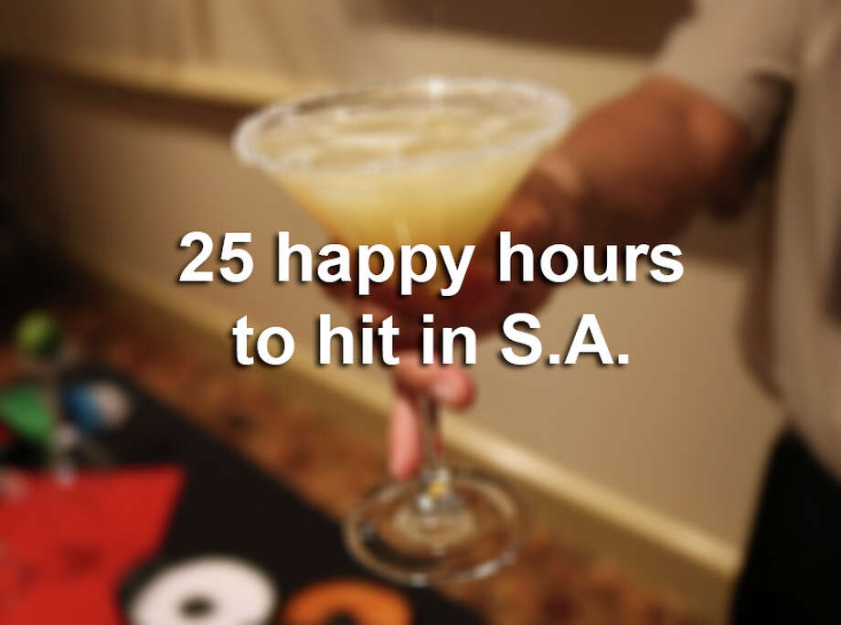 21 San Antonio Happy Hours To Put On Your Afternoon Hit List San