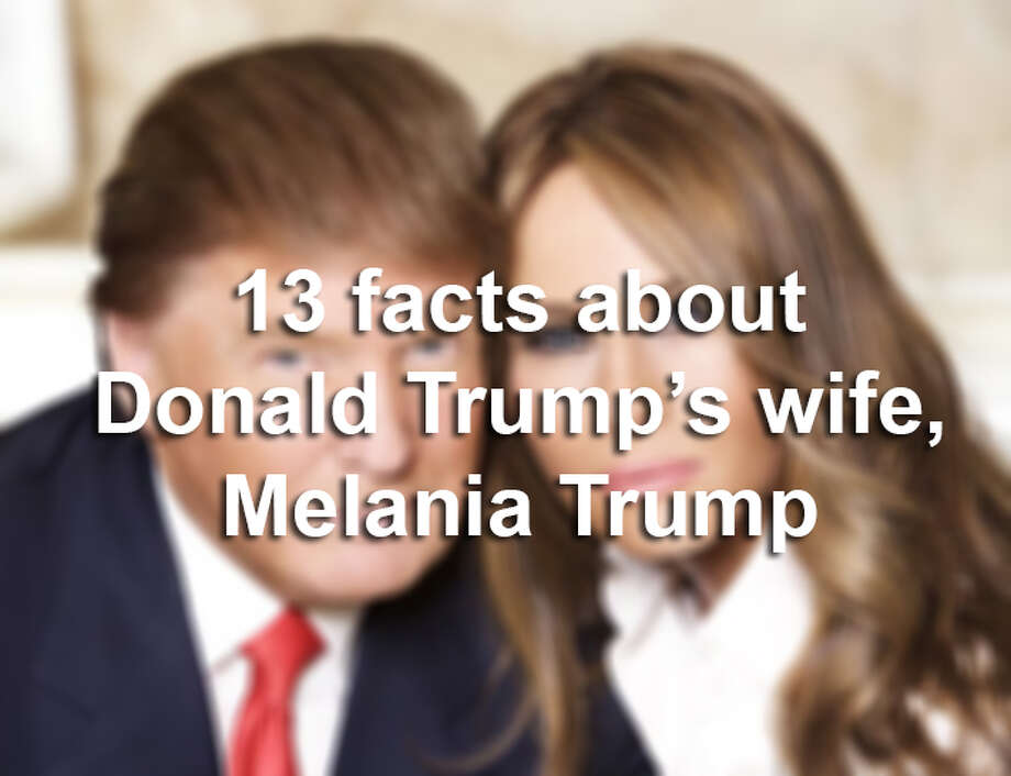 Scroll through the slideshow for 13 facts about First Lady Melania Trump  / 2010 Getty Images