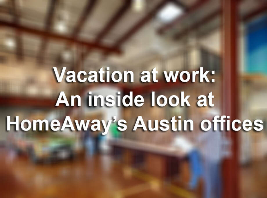One look at the interesting office spaces of HomeAway will leave you resenting the cubicle you were once proud of.Here are some cool photos of the travel company's cool headquarters in Austin. Photo: Mendoza, Madalyn S, File