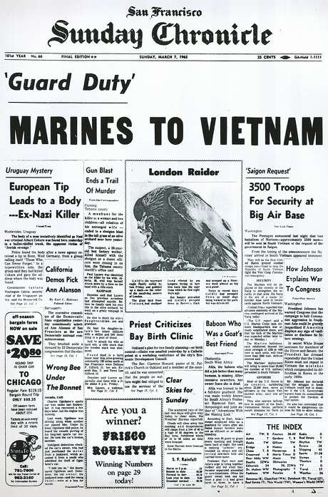 The Chronicle's front page from March 7, 1965, covers Marines being sent to South Vietnam. Photo: Chronicle, The Chronicle, 1965
