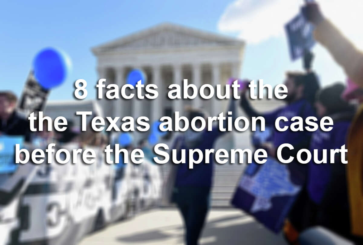 Scroll through the slideshow for eight quick facts you need to know about the Texas abortion case before the U.S. Supreme Court.