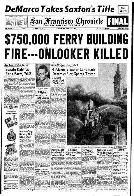 The Chronicle's front page from April 2, 1955, covers a huge fire at the Ferry Building.