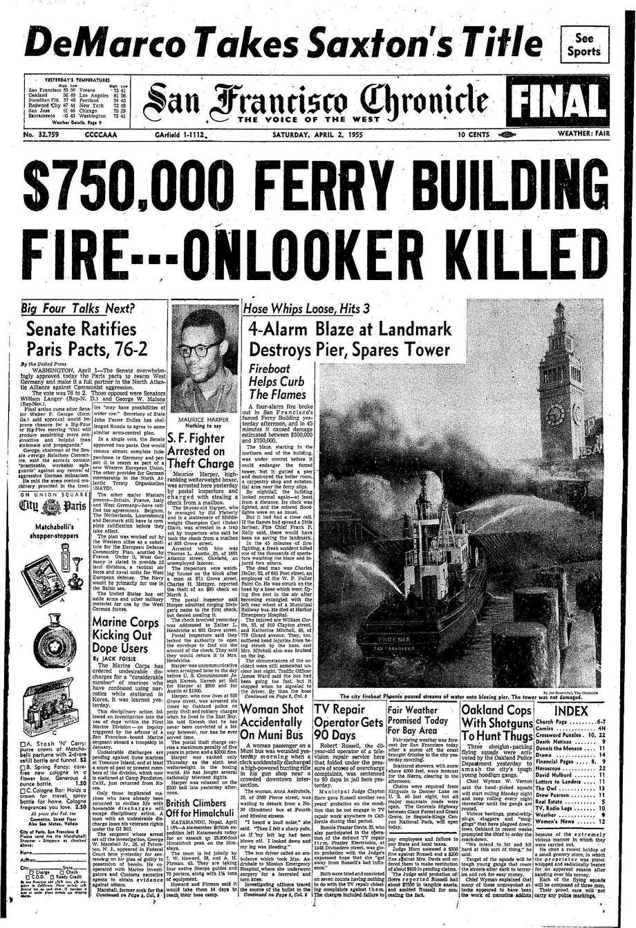 Chronicle Covers: The Ferry Building fire of 1955 ...