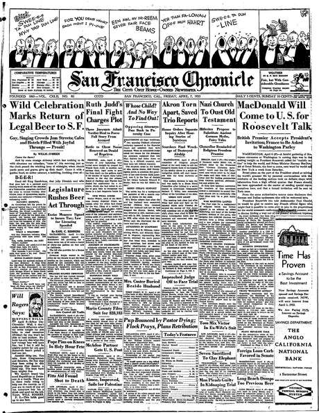 The Chronicle's front page from April 7, 1933, covers the return of legal beer to San Francisco.