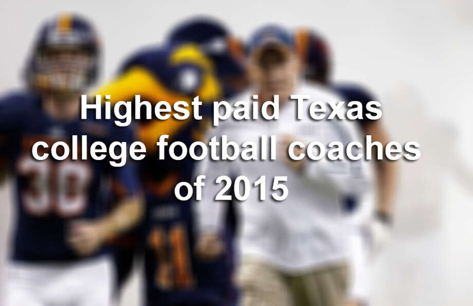 Click ahead to see how much the highest paid college football coaches of Texas earned in 2015.