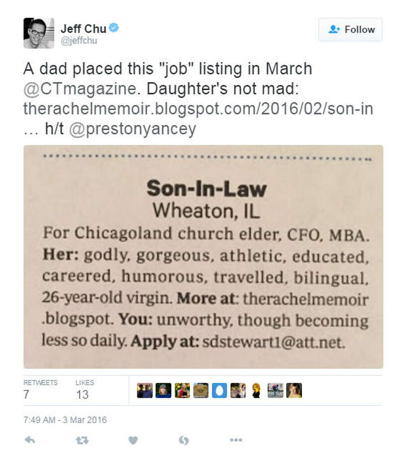 "This tweet from Jeff Chu shows an add that ran in Christianity Today, looking for a husband for a son-in-law for a Chicagoland church elder's ""godly, gorgeous, athletic, educated, careered, humorous, traveled, bilingual, 26-year-old virgin"" daughter.Via Twitter"