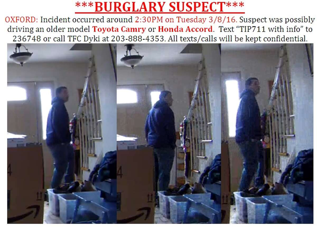 Connecticut State Police are looking for this burglary suspect, possibly driving an older-model Toyota Camry or Honda Accord, in connection with an Oxford burglary on Tuesday.