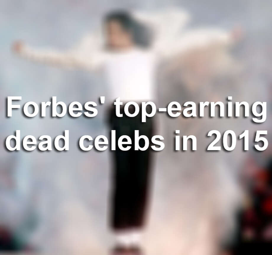 Forbes' top-earning dead celebs in 2015 Photo: WireImage