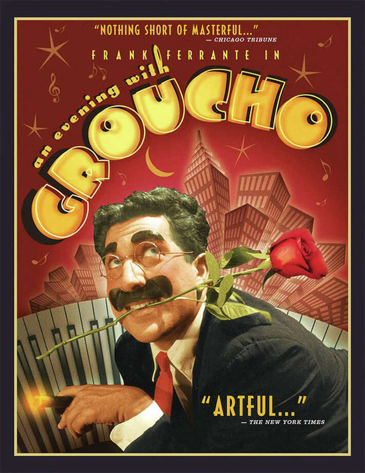 "Frank Ferrante brings his celebrated one-man show, ""An Evening with Groucho,"" to the Ridgefield Playhouse Saturday, March 19. Photo: Contributed Photo / Connecticut Post Contributed"