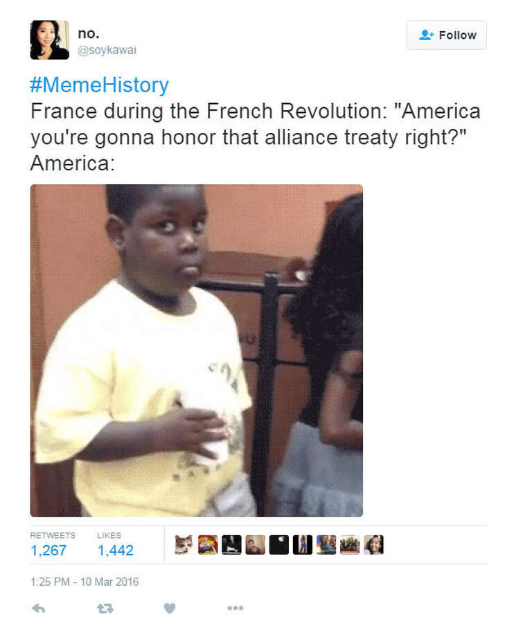 Leave it to the internet to make memes out of the past. The new hashtag #MemeHistory could be the best one yet. Take a look at some of the hilarious tweets.Twitter: #MemeHistory Photo: Twitter Screen Shots