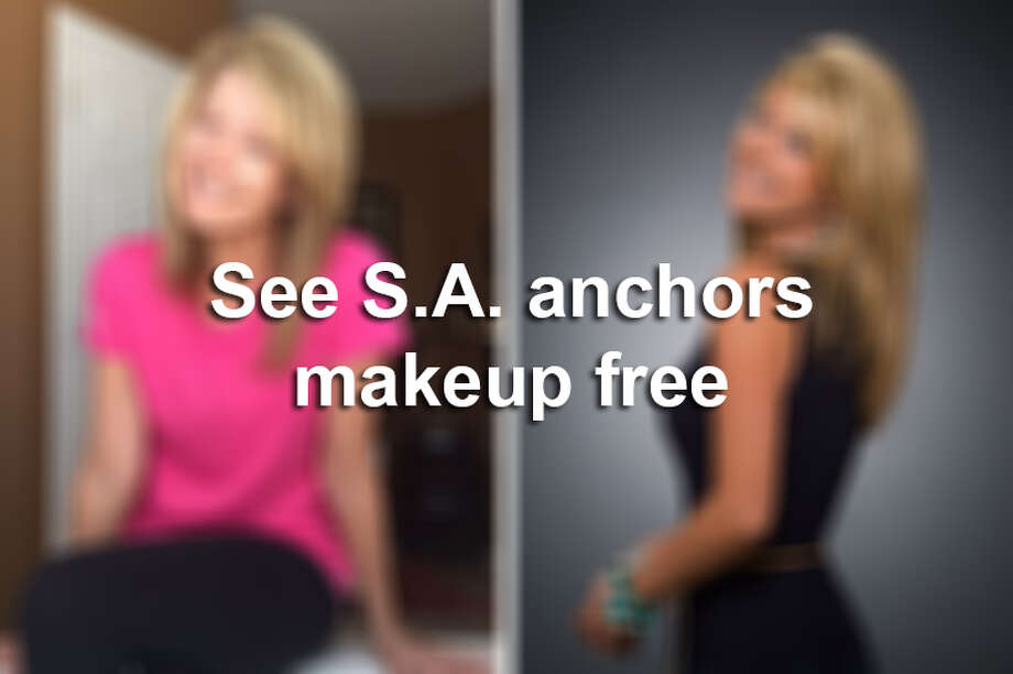 Click ahead to see your favorite San Antonio anchors without makeup.