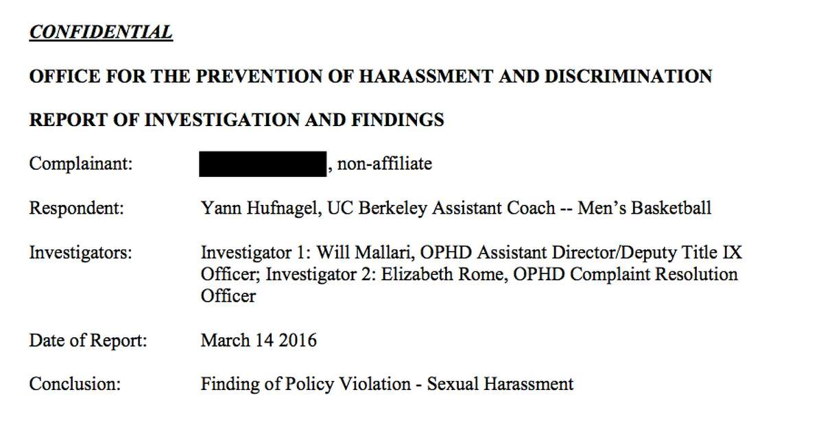 An excerpt from the sexual harassment investigation into the actions of former Cal men's basketball assistant coach Yann Hufnagel.