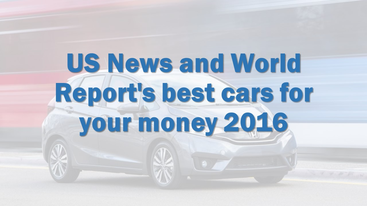 us news world report 39 s best cars for your money sfgate. Black Bedroom Furniture Sets. Home Design Ideas