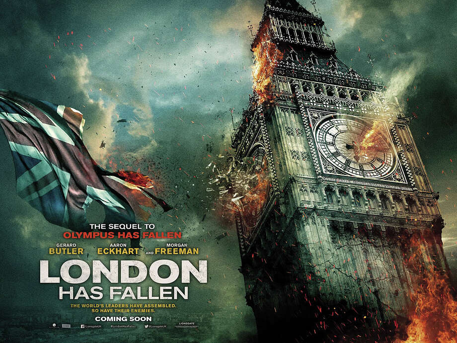 """London Has Fallen"" is an action/disaster sequel to the 2013 movie, ""Olympus Has Fallen."" Photo: Contributed / Contributed Photo / Westport News"