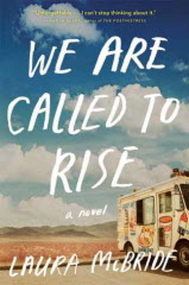 We are Called to Rise by Laura McBride Photo: Xx / Xx