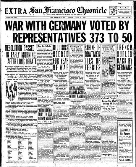 The Chronicle's front page from April 6, 1917, covers the vote to enter World War I.
