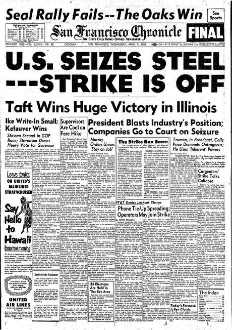 The Chronicle's front page from April 9, 1952, covers the U.S. government's seizure of the steel industry.