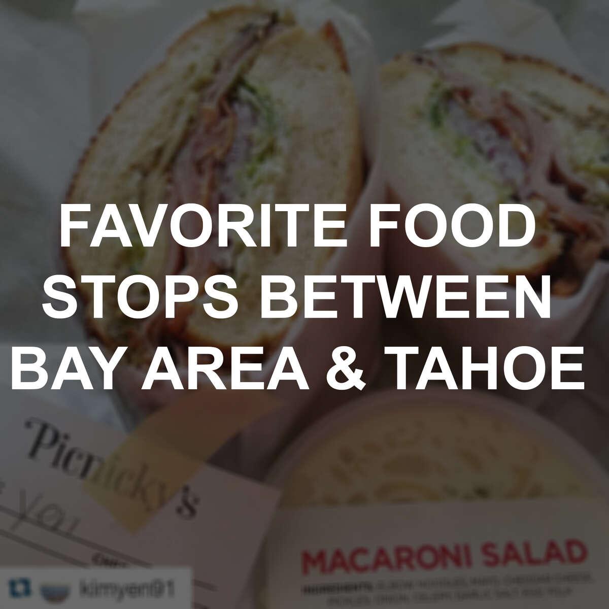 Favorite food stops between the Bay Area and Tahoe