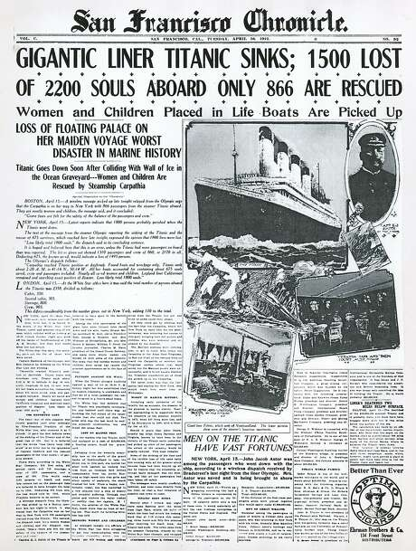 The Chronicle's front page from April 16, 1912, covers the sinking of the Titanic. Photo: Chronicle File