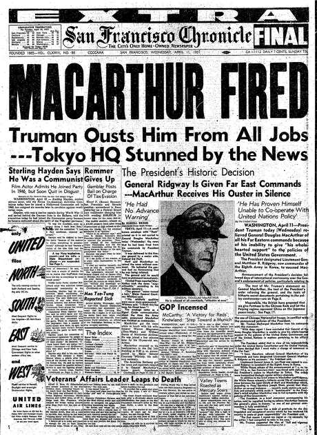 The Chronicle's front page from April 11, 1951, covers the firing of Gen. Douglas MacArthur.