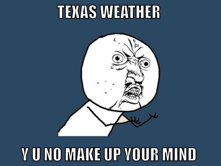These Internet memes sum up how unpredictable Texas weather can be. Viapeppermintpony899 on deviantart
