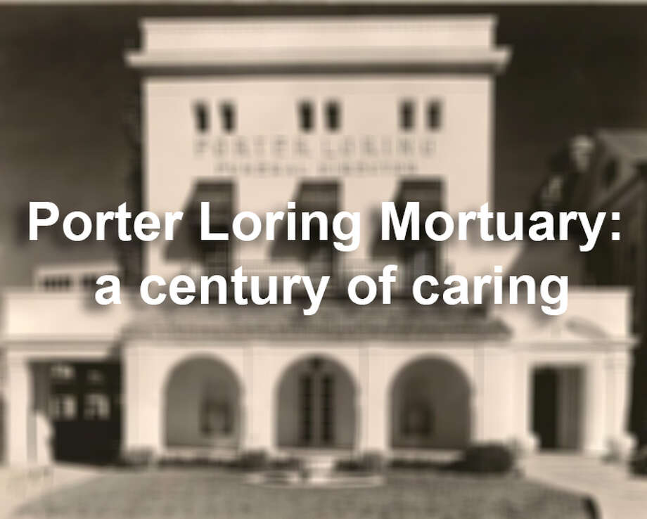 Porter Loring Mortuary in San Antonio is one of the largest family-owned funeral homes in Texas. Founded in 1918, here's a look a the funeral home through the years. Photo: San Antonio Express-News