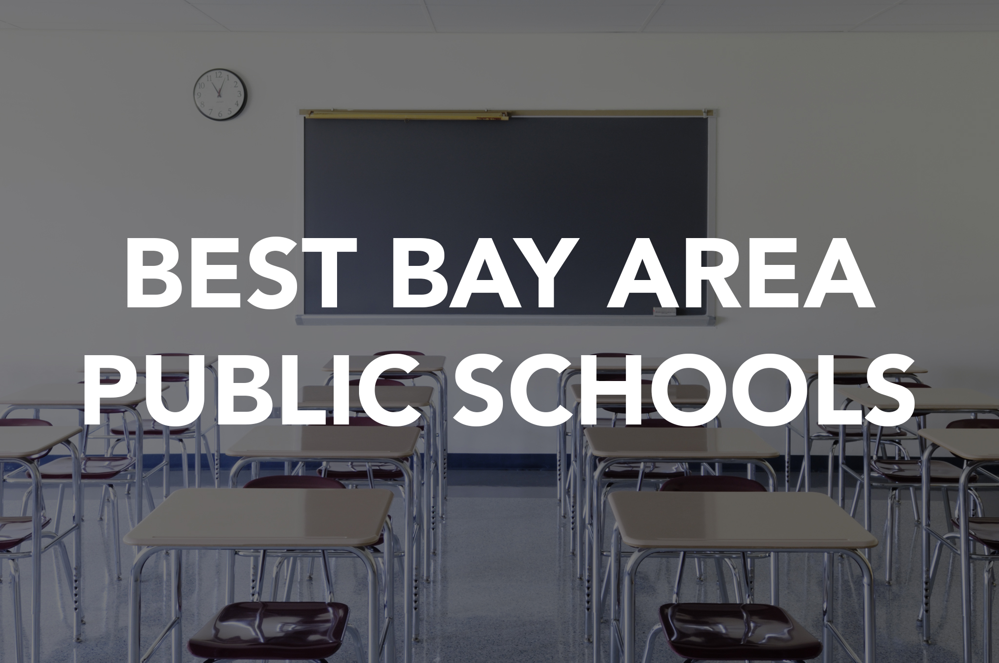Here S Where You Ll Find The Best Public Schools In San Francisco Bay Area Sfgate