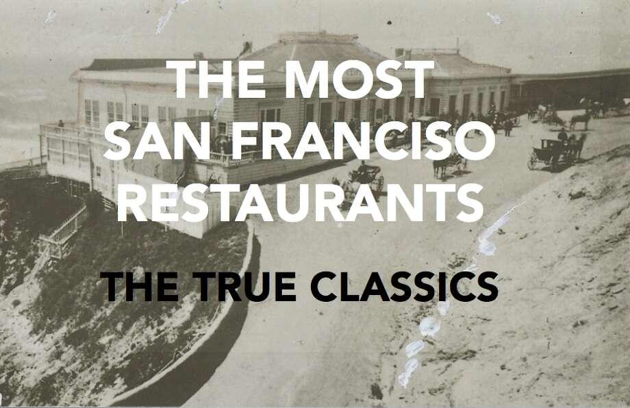 The most San Francisco restaurants: The true classics