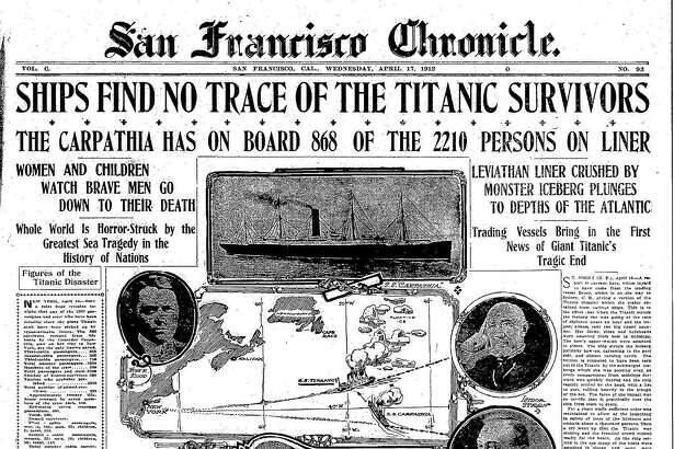 Historic Chronicle Front Page April 17, 1912 No trace of Titanic survivors, beyond what the Carpathia picked up. Chron365, Chroncover