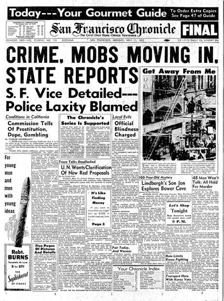The Chronicle's front page from May 11, 1953, covers a state crime report that included many illegal activities in San Francisco.